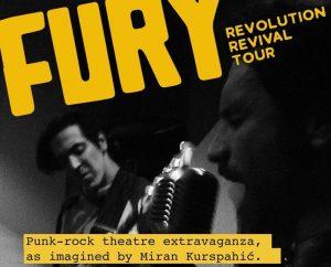 """""""Fury Revolution Revival Tour"""" nova premijera u travnju u Teatru &TD"""